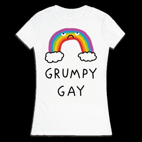 Grumpy Gay Womens T-Shirt