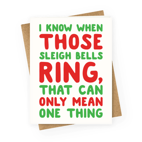 I Know When Those Sleigh Bells Ring Hotline Bling Parody Greeting Card