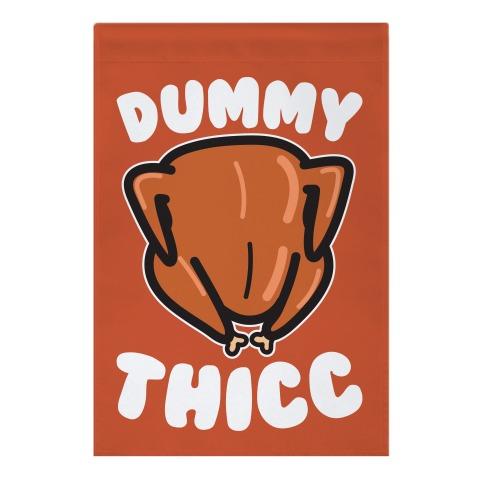 Dummy Thicc Turkey Garden Flag