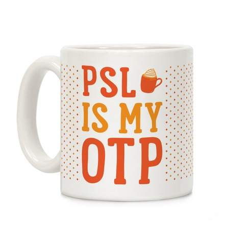 PSL Is My OTP Coffee Mug