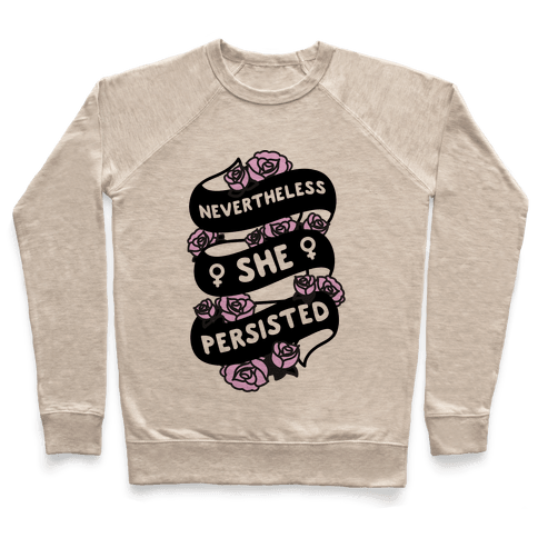 Nevertheless She Persisted (Feminist Ribbon) Pullover