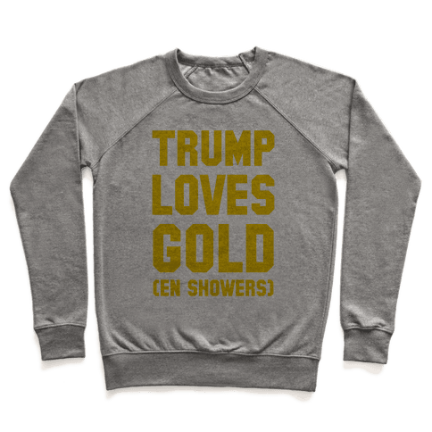 Trump Loves Gold Pullover