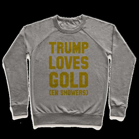 Trump Loves Gold Pullover