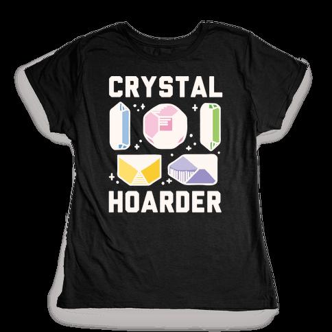 Crystal Hoarder White Print Womens T-Shirt