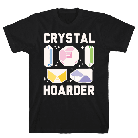 Crystal Hoarder White Print Mens T-Shirt