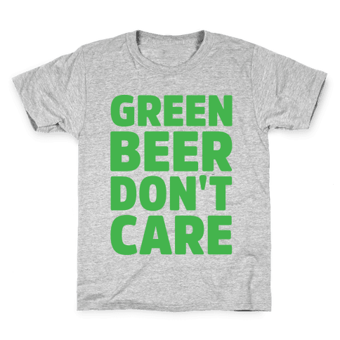 Green Beer Don't Care Parody White Print Kids T-Shirt