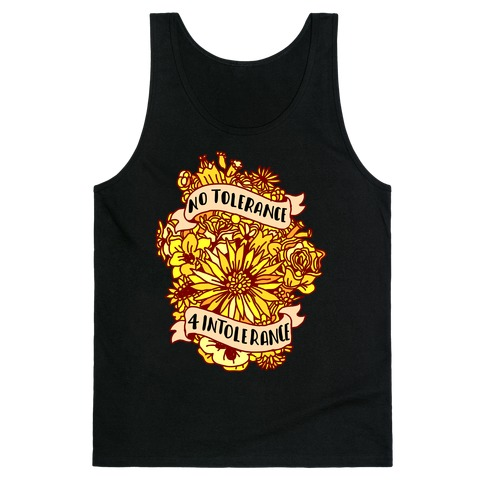 No Tolerance for Intolerance Tank Top