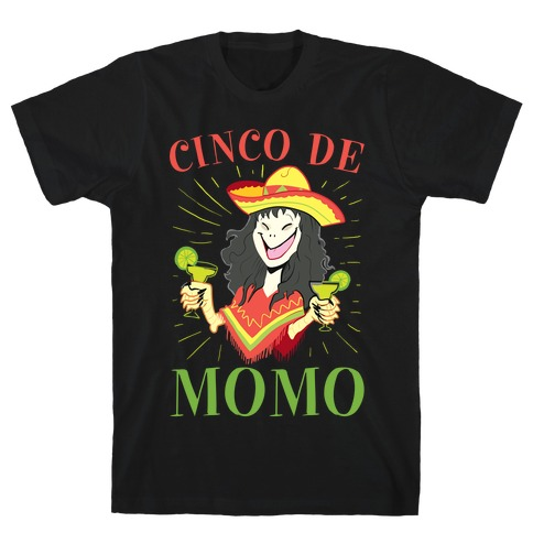 Cinco De Momo T-Shirt