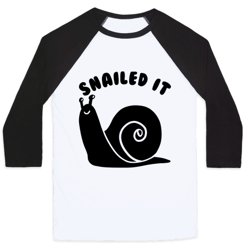 Snailed It Baseball Tee