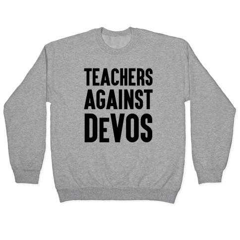 Teachers Against DeVos Pullover