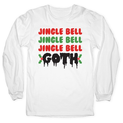 Jingle Bell Goth Long Sleeve T-Shirt