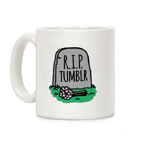 R.I.P. Tumblr Coffee Mug