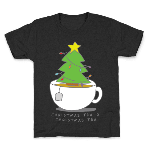 Christmas Tea O Christmas Tea Kids T-Shirt