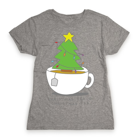 Christmas Tea O Christmas Tea Womens T-Shirt