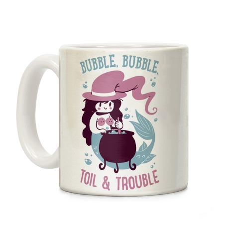 Bubble, Bubble, Toil & Trouble Coffee Mug