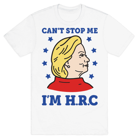 Can't Stop Me I'm HRC Mens T-Shirt