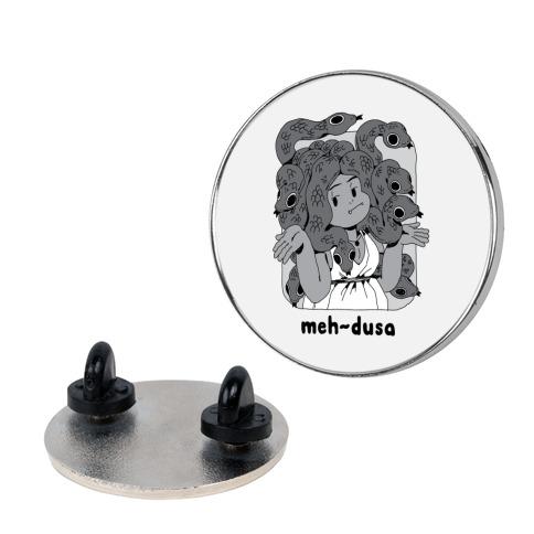 MEH-dusa Pin