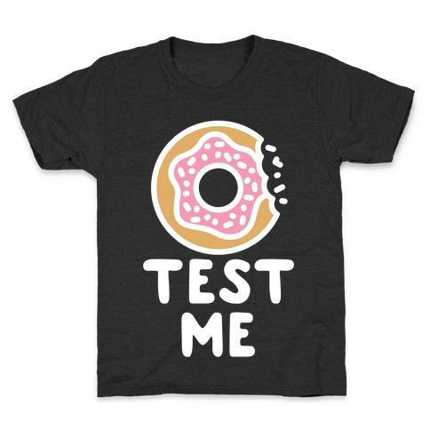 Donut Test Me Kids T-Shirt