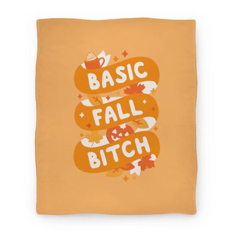 Basic Fall Bitch Blanket