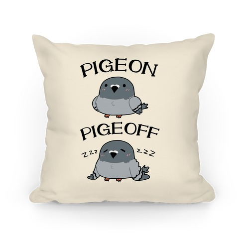 Pigeon Pigeoff Pillow