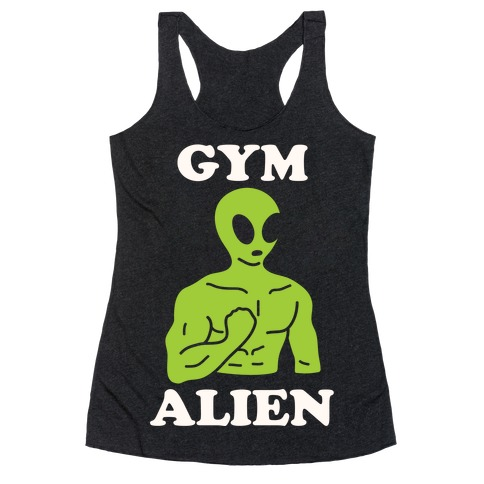 Gym Alien Racerback Tank Top
