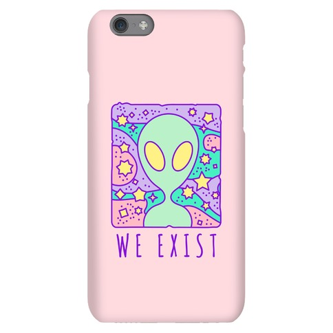 We Exist Phone Case