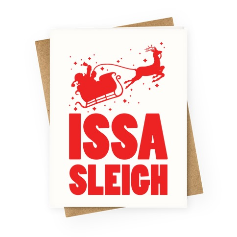 Issa Sleigh Greeting Card