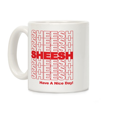 Sheesh (Grocery Bag) Coffee Mug