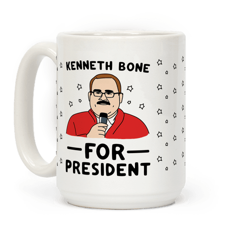 Kenneth Bone For President