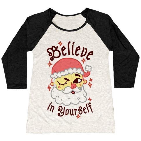 Believe in Yourself Santa Baseball Tee