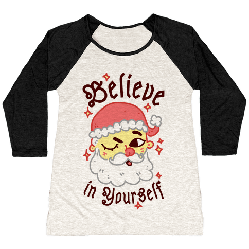 Believe in Yourself Santa Baseball Tee