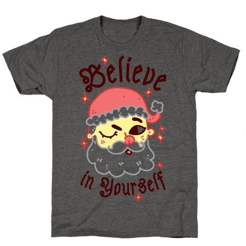 Believe in Yourself Santa T-Shirt