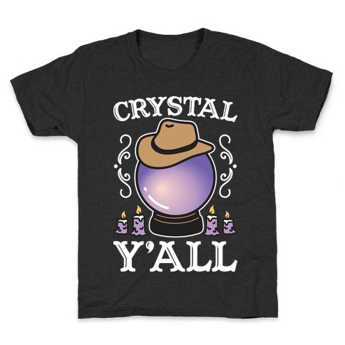 Crystal Y'all Kids T-Shirt