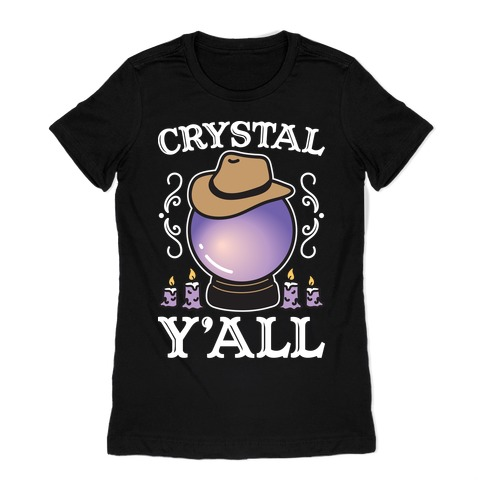 Crystal Y'all Womens T-Shirt