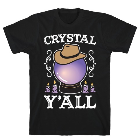Crystal Y'all T-Shirt