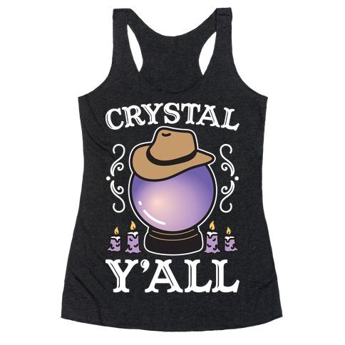 Crystal Y'all Racerback Tank Top