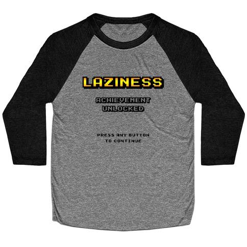 Laziness Achievement Unlocked Baseball Tee
