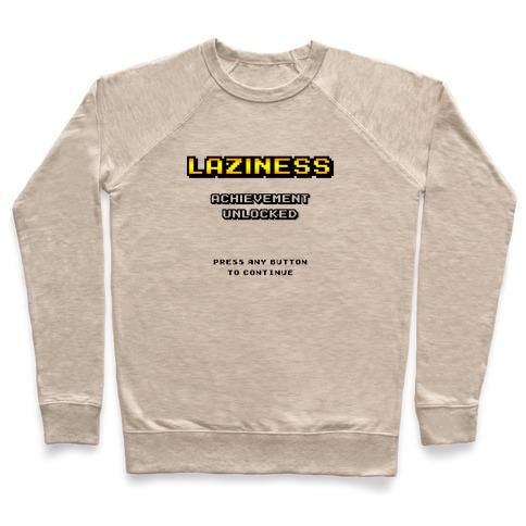 Laziness Achievement Unlocked Pullover