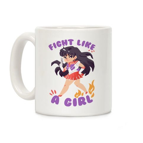 Fight Like A Girl: Sailor Mars Coffee Mug