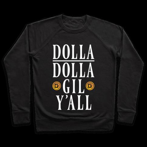 Dolla Dolla Gil Y'all Pullover