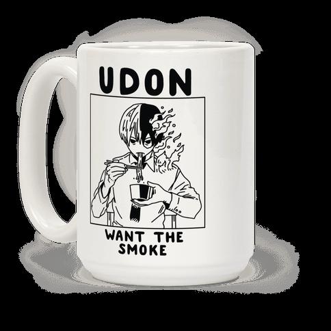 Udon Want the Smoke Coffee Mug