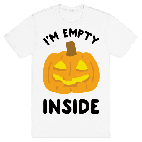 I'm Empty Inside Pumpkin Mens T-Shirt