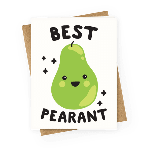 Best Pearant Greeting Card