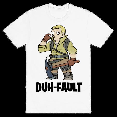 Duh-fault Mens/Unisex T-Shirt