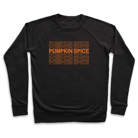 Pumpkin Spice Thank You Grocery Bag Parody White Print Pullover