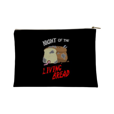 Night Of The Living Bread Accessory Bag