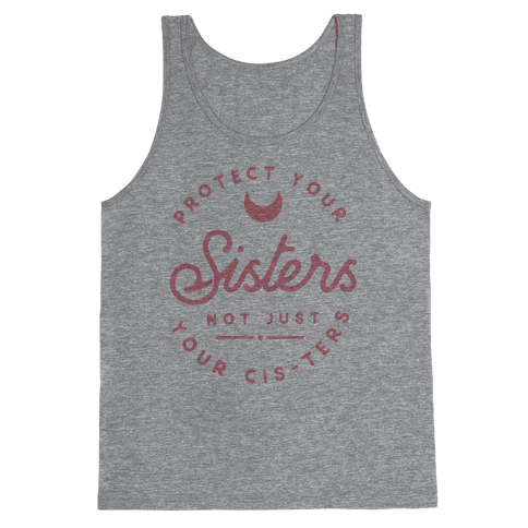 Protect Your Sisters Tank Top