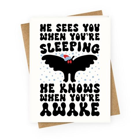 He Sees You When You're Sleeping Mothman Parody Greeting Card