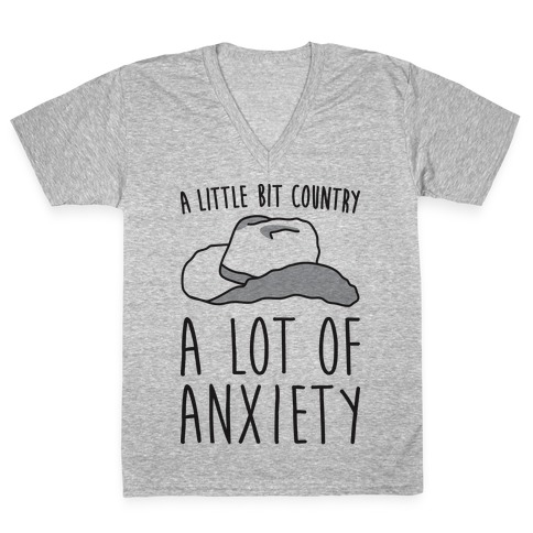 A Little Bit Country A Lot of Anxiety V-Neck Tee Shirt