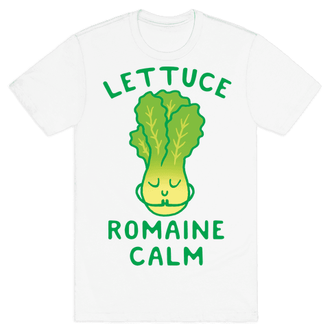 Lettuce Romaine Calm Mens T-Shirt